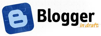 blogger in draft Blogger Draft ile Yeni Özellikler Keşfedin
